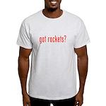 got rockets? Light T-Shirt