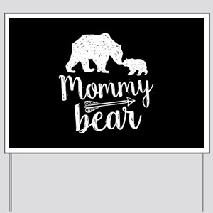 Mommy Bear Yard Sign