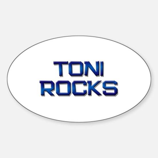 toni rocks Oval Decal