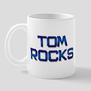 tom rocks Mug