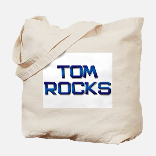 tom rocks Tote Bag