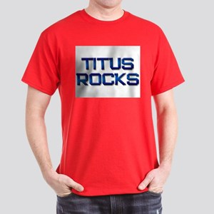 titus rocks Dark T-Shirt
