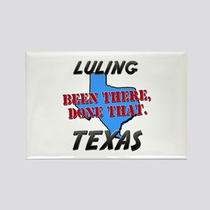 luling texas - been there, done that Rectangle Mag