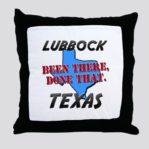 lubbock texas - been there, done that Throw Pillow