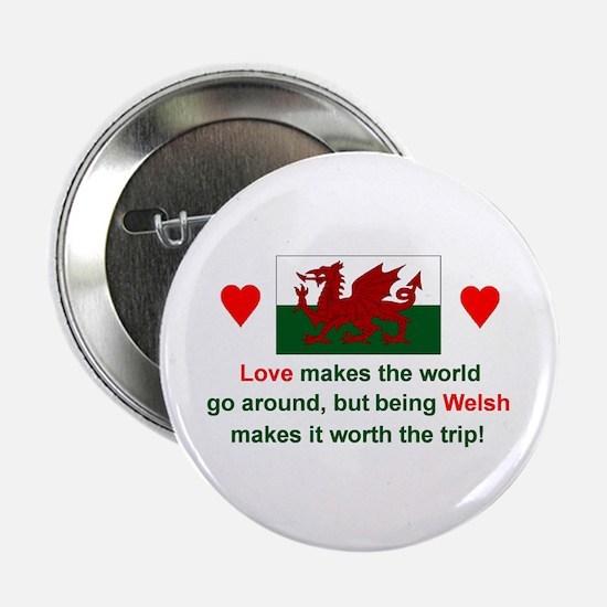 """Love Welsh 2.25"""" Button"""