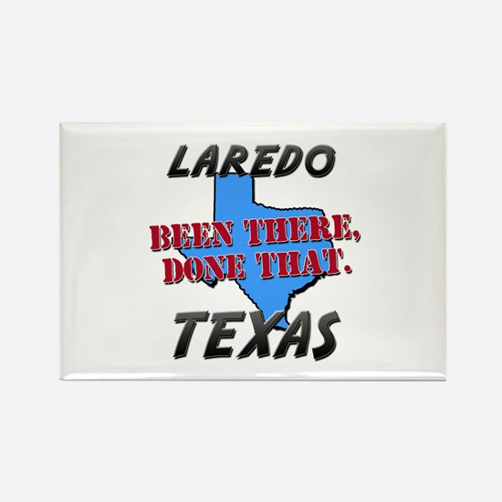 laredo texas - been there, done that Rectangle Mag