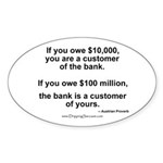 Customer of the Bank Oval Sticker