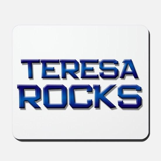 teresa rocks Mousepad
