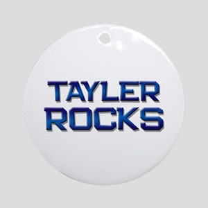 tayler rocks Ornament (Round)