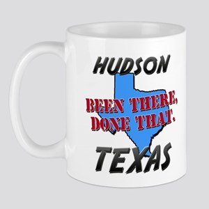 hudson texas - been there, done that Mug