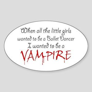 Be a Vampire Oval Sticker