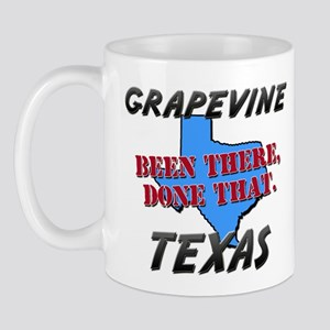 grapevine texas - been there, done that Mug