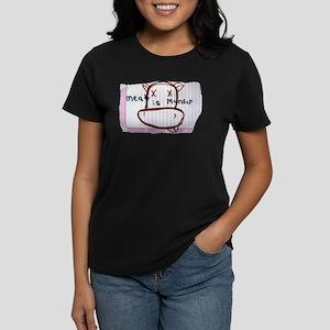 Meat is Murder! Women's Dark T-Shirt