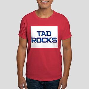 tad rocks Dark T-Shirt
