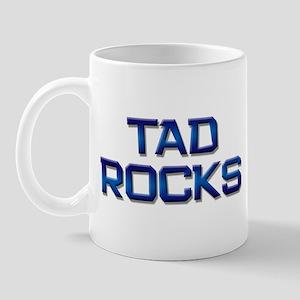 tad rocks Mug