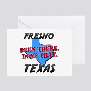 fresno texas - been there, done that Greeting Card