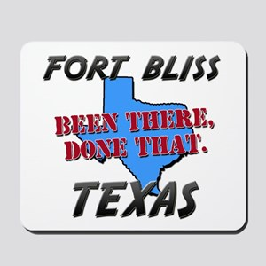 fort bliss texas - been there, done that Mousepad