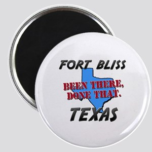 fort bliss texas - been there, done that Magnet