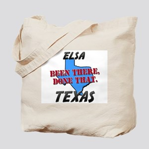 elsa texas - been there, done that Tote Bag