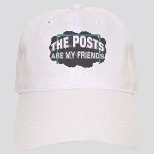 posts are my friends Cap