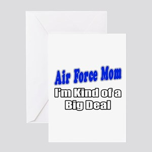 """Air Force Mom...Big Deal"" Greeting Card"
