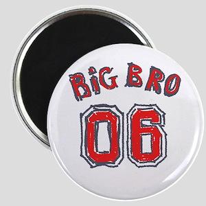 Big Bro 06 Magnet