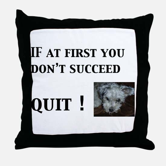Quit Throw Pillow