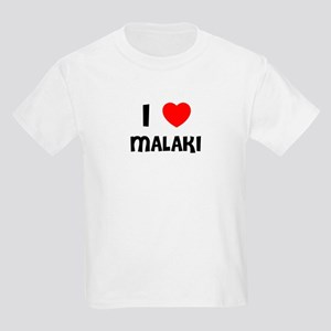 I LOVE MALAKI Kids T-Shirt