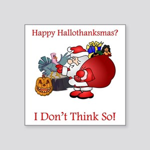 Happy Hallothanksmas? Sticker