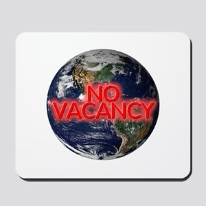 No Vacancy - Mousepad