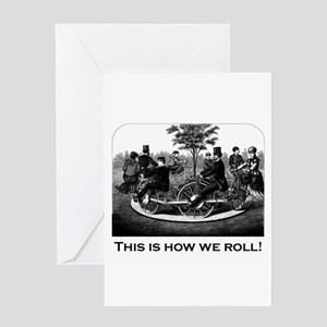 This Is How We Roll Greeting Card