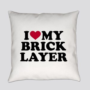 I love my brick layer Everyday Pillow