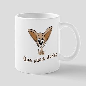 Que Pasa Funny Chihuahua Mug