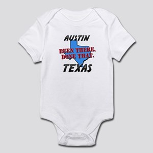 austin texas - been there, done that Infant Bodysu
