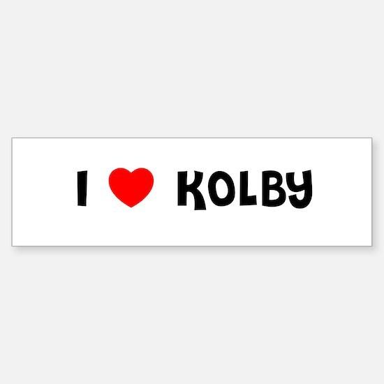 I LOVE KOLBY Bumper Stickers