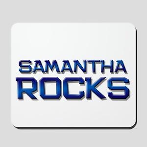 samantha rocks Mousepad