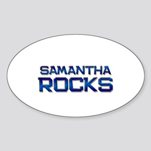 samantha rocks Oval Sticker