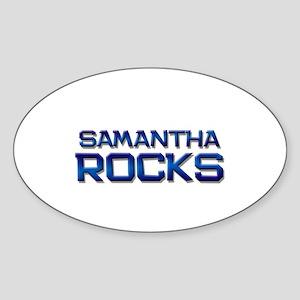 samantha rocks Oval Sticker