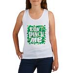 Don't Pinch Me Women's Tank Top