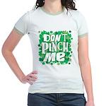 Don't Pinch Me Jr. Ringer T-Shirt