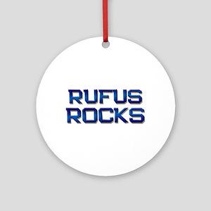 rufus rocks Ornament (Round)