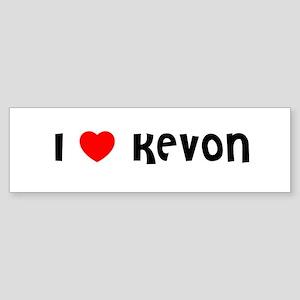 I LOVE KEVON Bumper Sticker