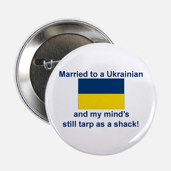"Married To A Ukrainian 2.25"" Button"