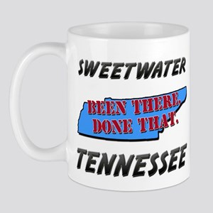 sweetwater tennessee - been there, done that Mug