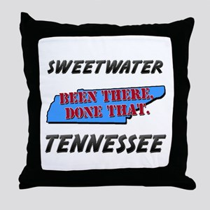 sweetwater tennessee - been there, done that Throw