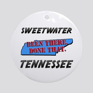 sweetwater tennessee - been there, done that Ornam