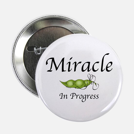"Miracle In Progress 2.25"" Button"