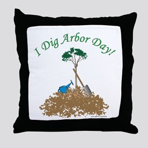 I Dig Arbor Day Throw Pillow
