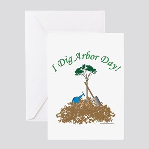 I Dig Arbor Day Greeting Card