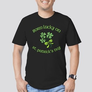 Born Lucky on ST PATRICKS DAY Men's Fitted T-Shirt